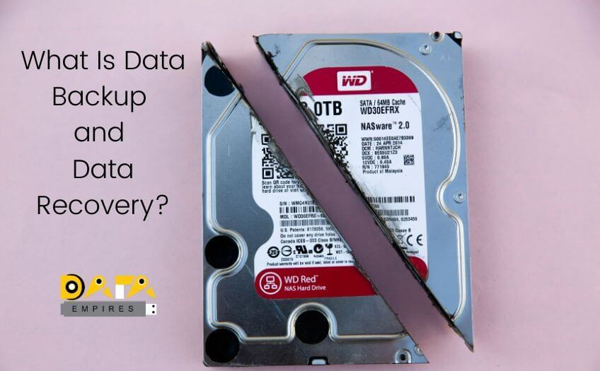 WHAT IS DATA BACKUP AND DATA RECOVERY